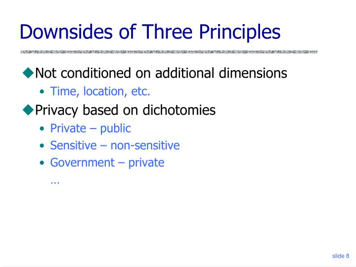 Downsides of Three Principles