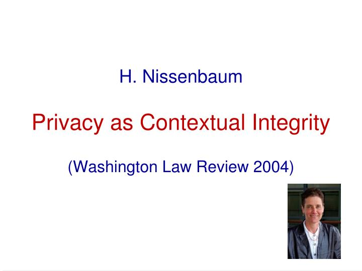 H nissenbaum privacy as contextual integrity washington law review 2004