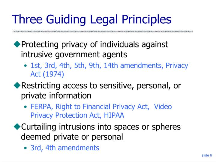 Three Guiding Legal Principles