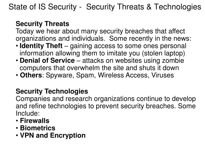 State of IS Security -  Security Threats & Technologies