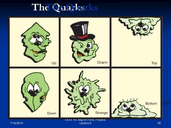 The Quarks