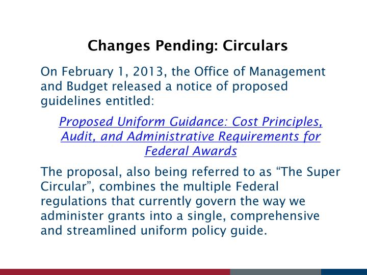 Changes Pending: Circulars
