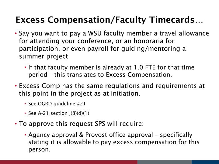 Excess Compensation/Faculty Timecards…