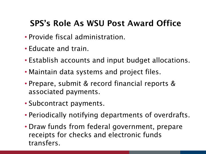 SPS's Role As WSU Post Award Office
