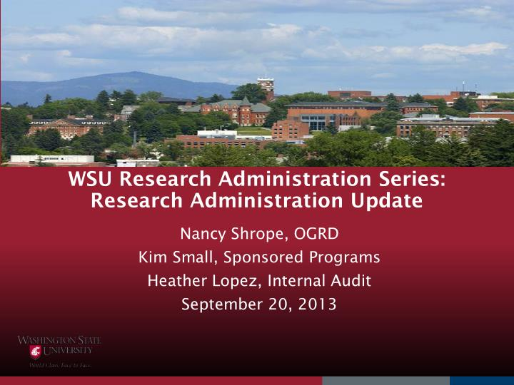 WSU Research Administration Series: Research Administration Update