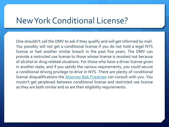 New York Conditional License?