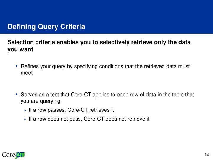 Defining Query Criteria