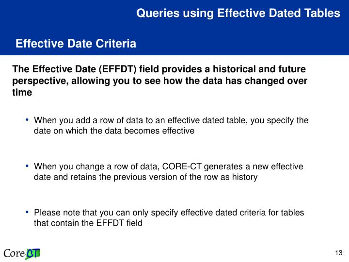 Queries using Effective Dated Tables