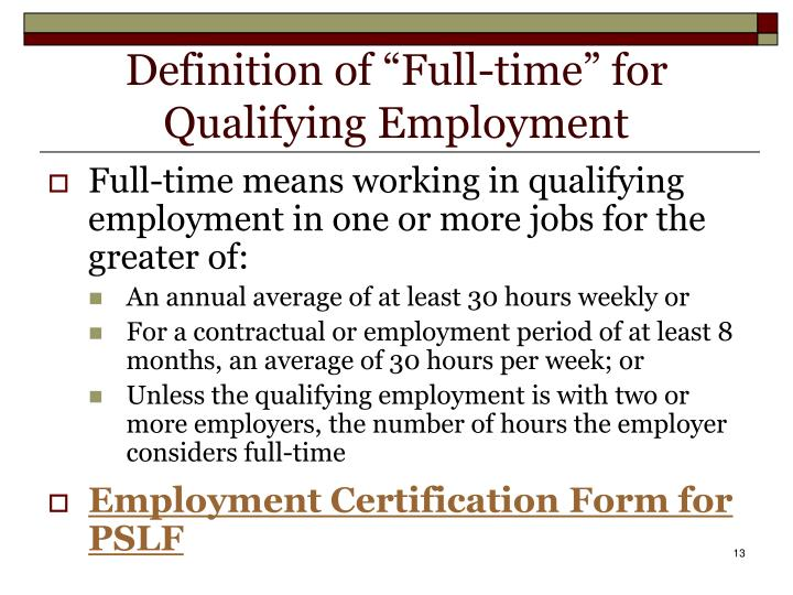 "Definition of ""Full-time"" for Qualifying Employment"