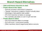 branch hazard alternatives