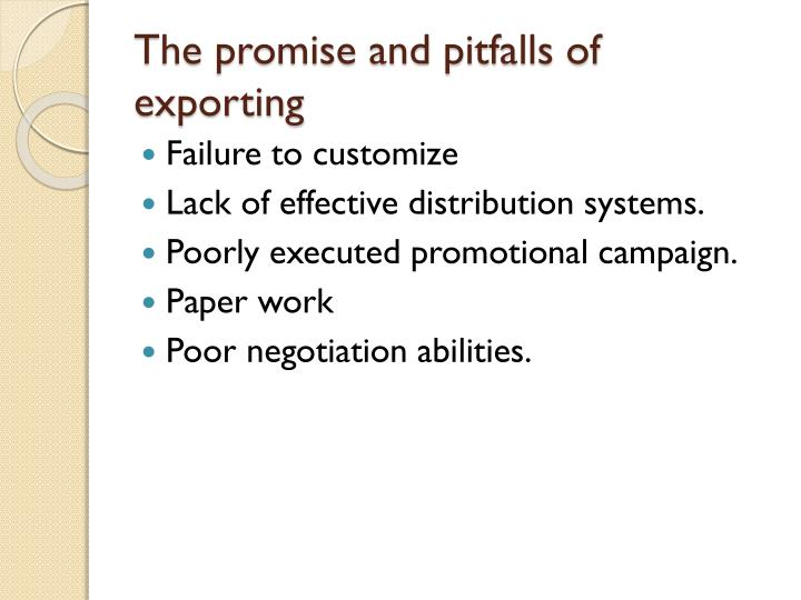 The promise and pitfalls of exporting