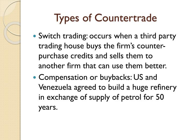 Types of Countertrade