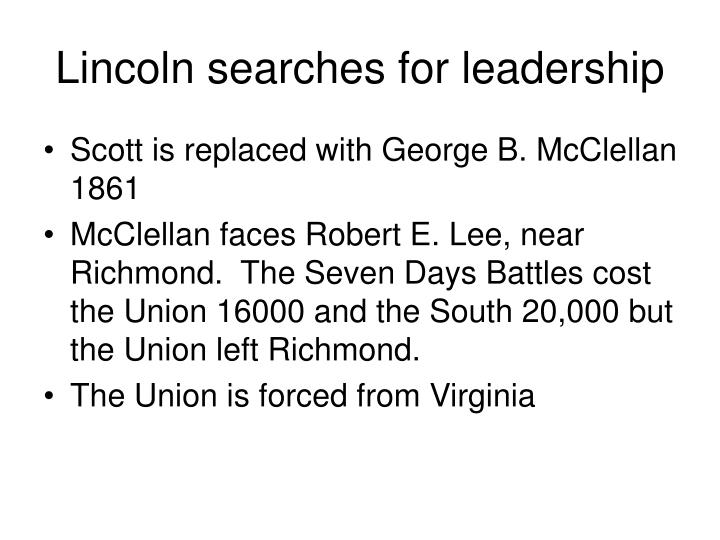Lincoln searches for leadership