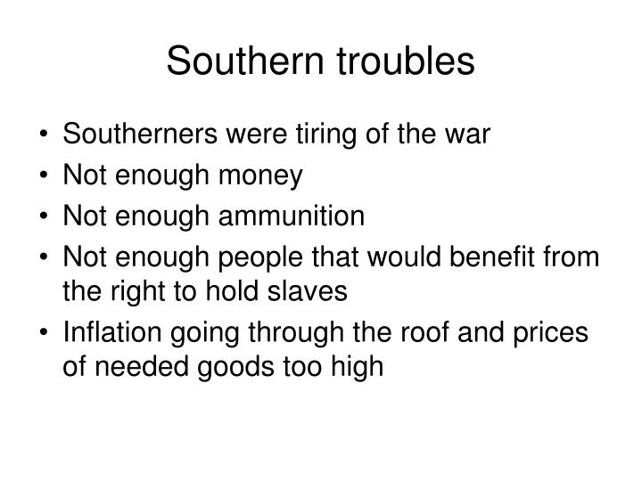 Southern troubles