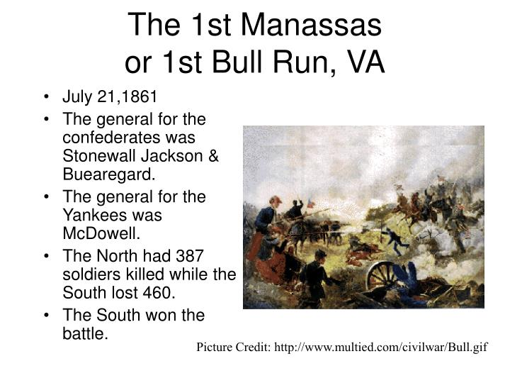 The 1st Manassas