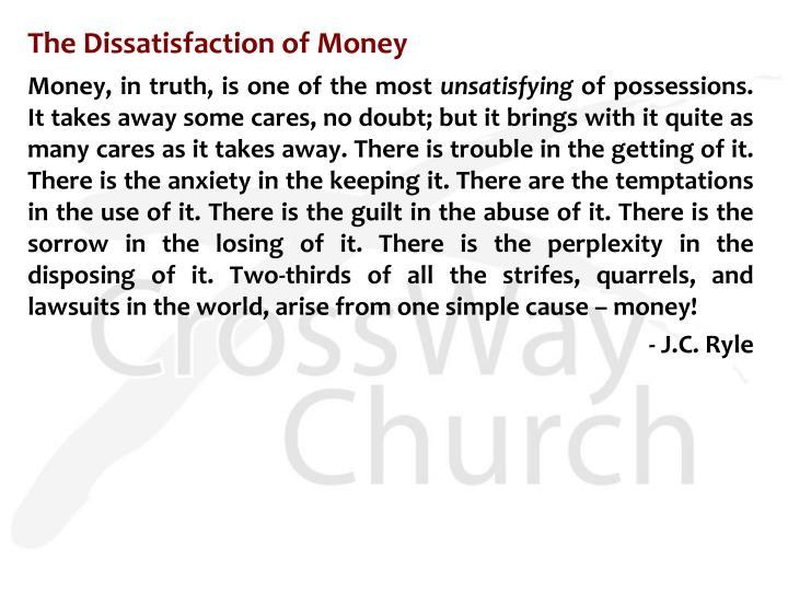 The Dissatisfaction ofMoney