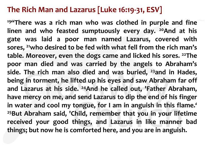 The Rich Man and Lazarus [Luke 16:19-31, ESV]