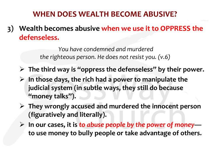 WHEN DOES WEALTH BECOME ABUSIVE?