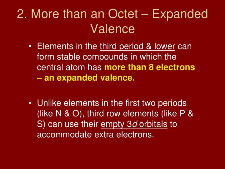 2. More than an Octet – Expanded Valence