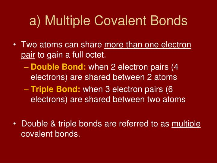 a) Multiple Covalent Bonds