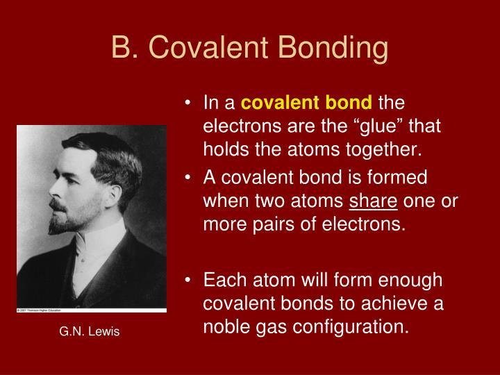 B. Covalent Bonding