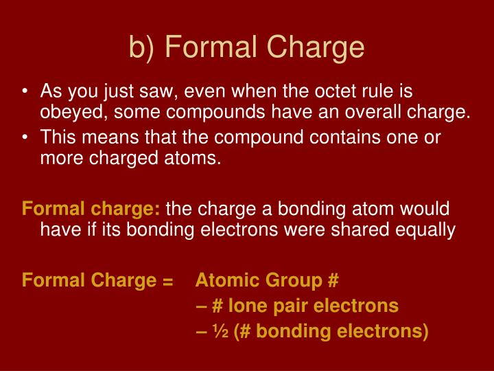 b) Formal Charge
