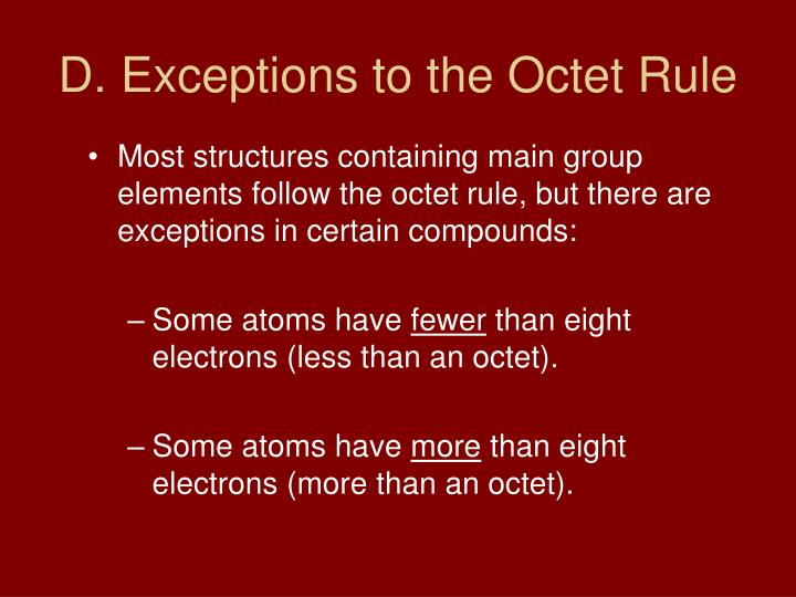 D. Exceptions to the Octet Rule