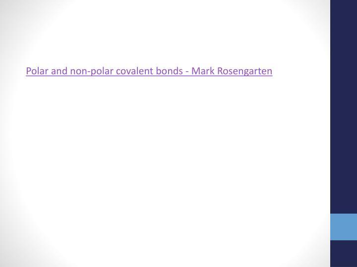 Polar and non-polar covalent bonds - Mark Rosengarten