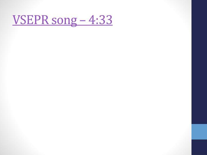 VSEPR song – 4:33