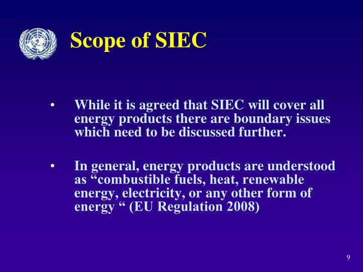 Scope of SIEC