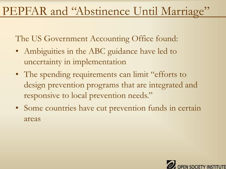 "PEPFAR and ""Abstinence Until Marriage"""