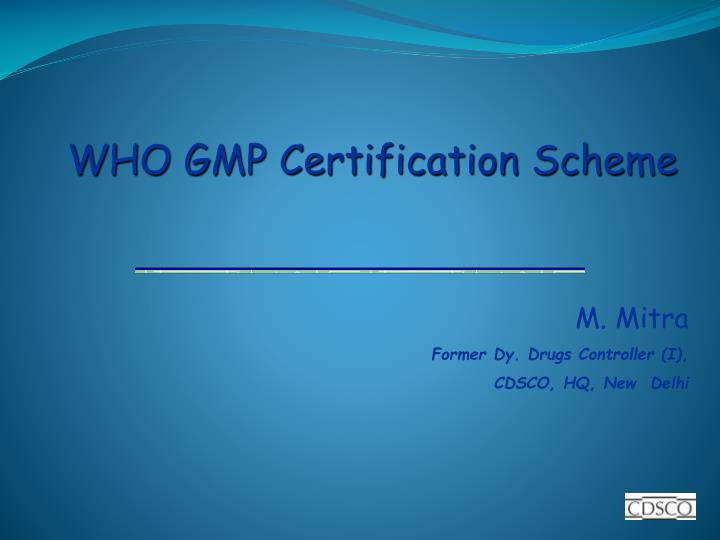 WHO GMP Certification Scheme