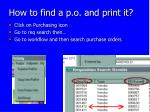 how to find a p o and print it