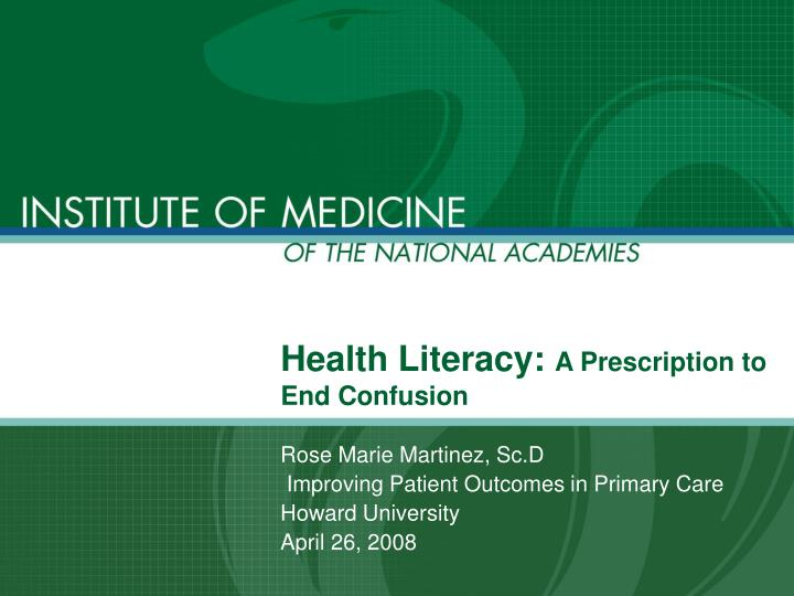 Health literacy a prescription to end confusion