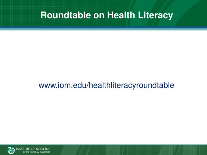 Roundtable on Health Literacy