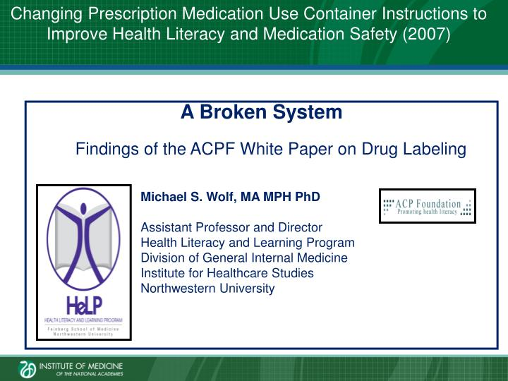 Changing Prescription Medication Use Container Instructions to Improve Health Literacy and Medication Safety (2007)