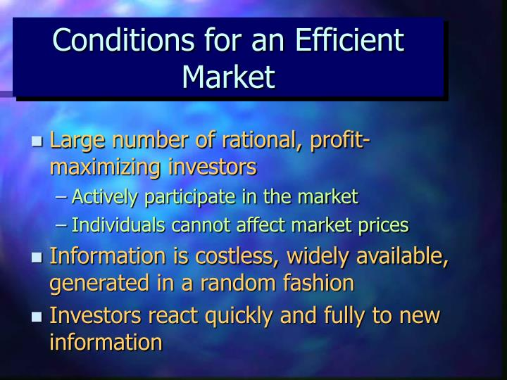 Conditions for an Efficient Market