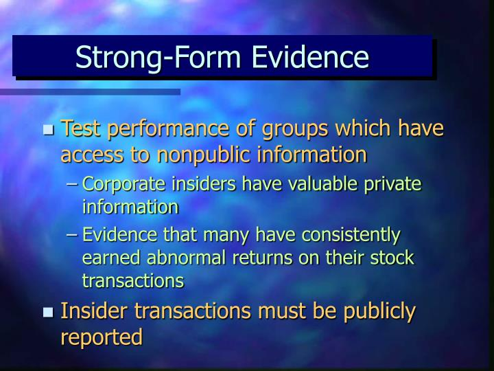 Strong-Form Evidence