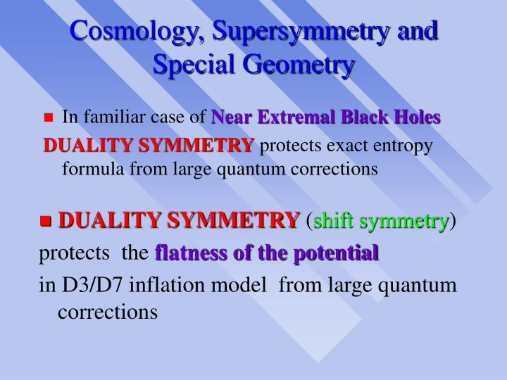 Cosmology, Supersymmetry and Special Geometry