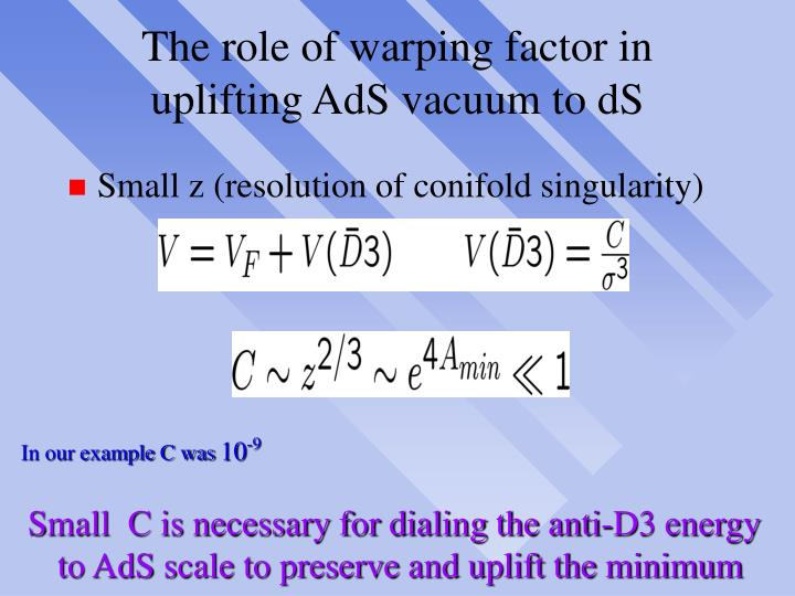 The role of warping factor in