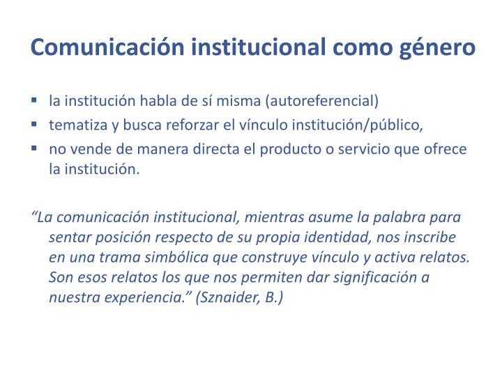 Comunicación institucional como género