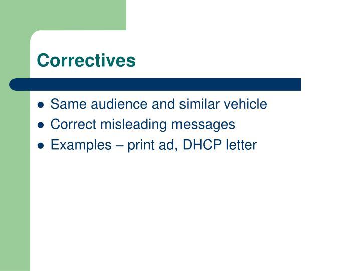 Correctives
