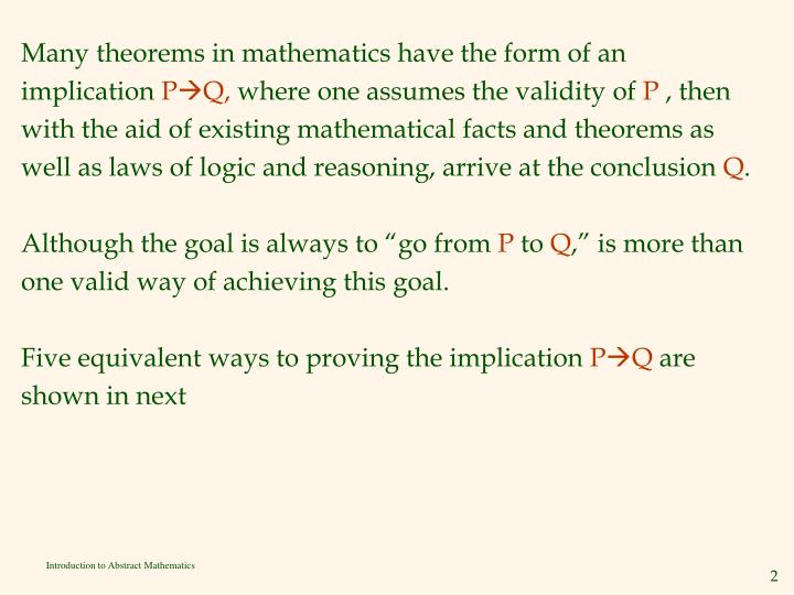Many theorems in mathematics have the form of an
