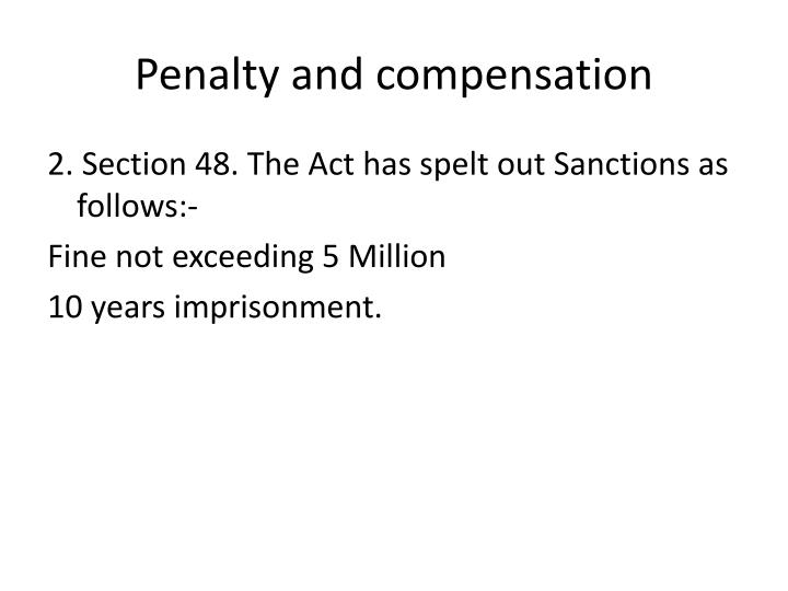 Penalty and compensation