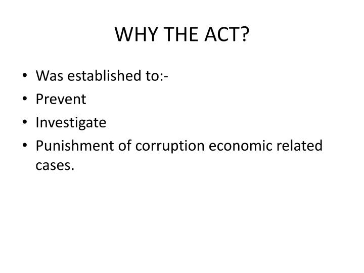 Why the act