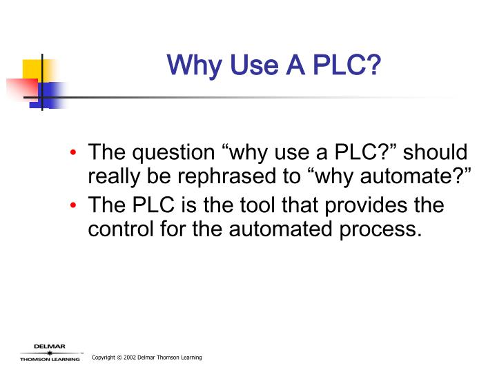 Why Use A PLC?