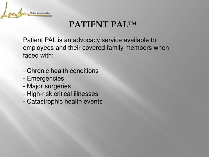 Patient PAL is an advocacy service available to employees and their covered family members when faced with: