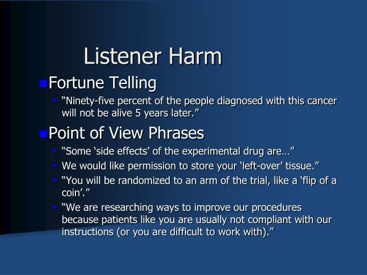 Listener Harm