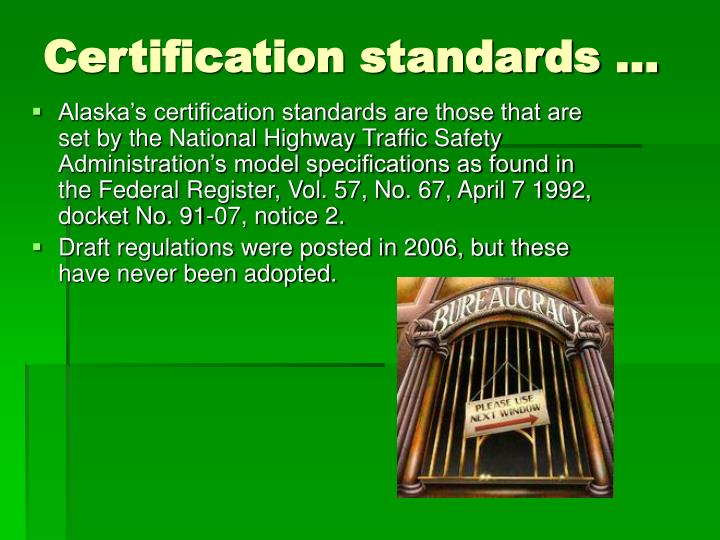 Certification standards …