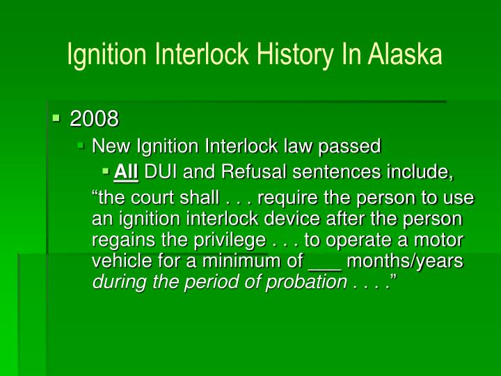 Ignition Interlock History In Alaska